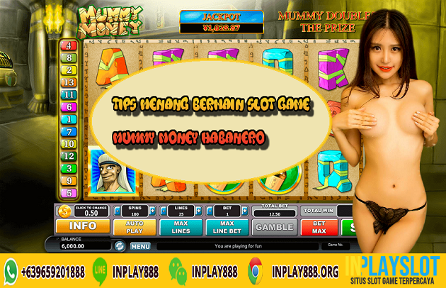 Tips Menang Bermain Slot Game Mummy Money Habanero
