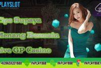 Tips Supaya Menang Bermain Live GP Casino